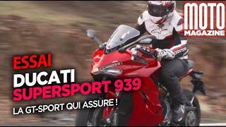 Ducati SuperSport 939 2017 - la sport-GT qui assure