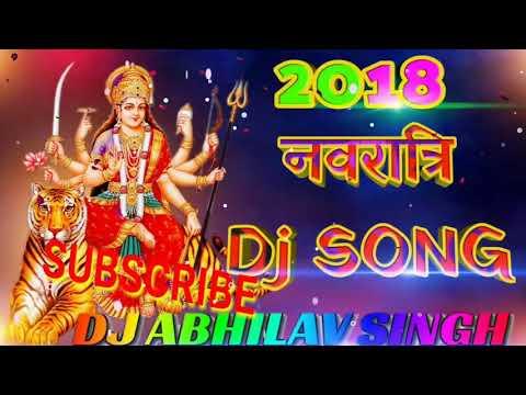 2018 Navratri DJ song Leke Pooja ki Thali Aarti utaru Devi Durga Ma DJ song