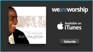 Alvin Slaughter - Wave of My Anointing (Fresh Wind)