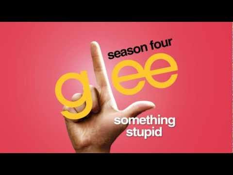 Something Stupid - Glee Cast [HD FULL STUDIO]