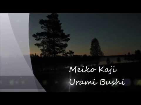 Meiko KajiUrami Bushi (alb. Zenkyoku Shu/全曲集2004)