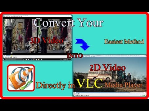 Convert A 3D Video Into  2D Video Directly In VLC Media Player...Easiest Way 2019.😃💡