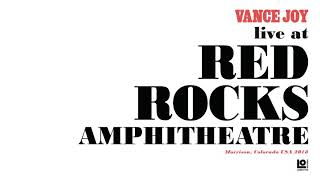 """Vance Joy - """"Fire and the Flood"""" (Live at Red Rocks Amphitheat…"""