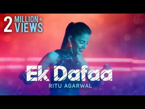 Ritu Agarwal - Ek Dafaa   Official Music Video