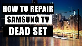 How to repair Samsung TV UN40F5000. Dead Set Repair. No turning on.