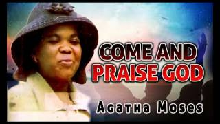 agatha-moses---come-and-praise-god