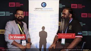 World Blockchain Summit Bangkok | Interview with Thirumal T by Cryptoknowmics
