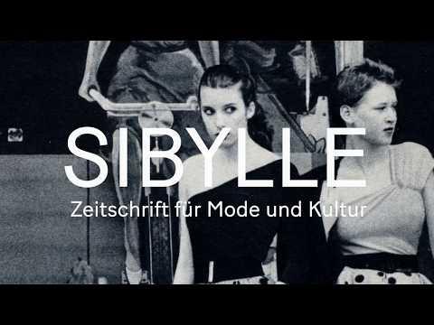 SIBYLLE 1956 – 1995. Zeitschrift für Mode und Kultur