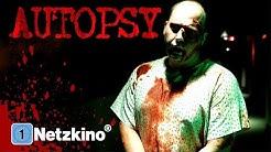 Autopsy (Horrorfilm in voller Länge, ganzer Spielfilm, deutsch) *ganze horrorfilme legal youtube*