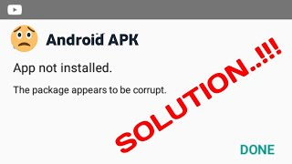 How to Fix corrupted apk file - Complete Guide