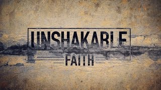 Unshakable Faith  - Vladimir Savchuk