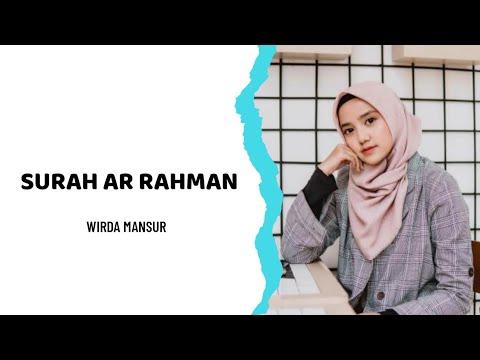 Download Lagu LANTUNAN MERDU SURAH AR RAHMAN - WIRDA MANSUR