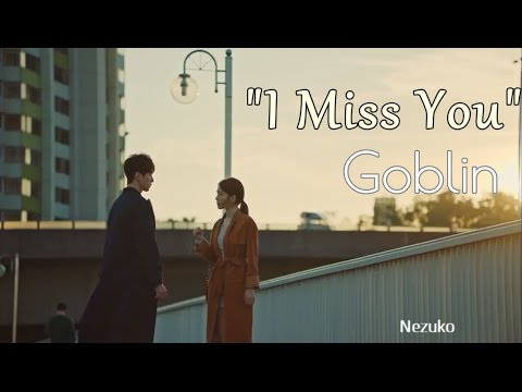 Goblin [도깨비]  - 소유 (Soyou) - I Miss You OST