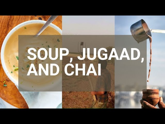 Soup Jugaad and Chai - Innovation Wise
