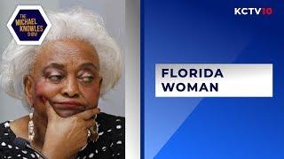 Ep. 250 - Florida Woman Corrupts Democracy