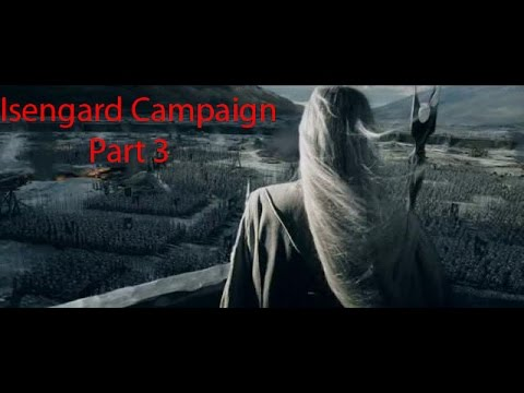 Third Age Total War: Isengard Campaign Part 3- The Losing and Reclaiming of Fangorn Forest