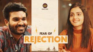 FEAR OF REJECTION Ft. Kiran Abbavaram || Raja Vaaru Rani Gaaru || Rowdy baby || Soniya Singh