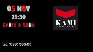Garik and Sona live at KAMI