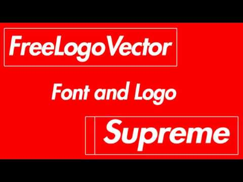 Supreme Logo Vector And Font | Download - YouTube