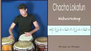 Chacha Lokafun lesson by Michael de Miranda