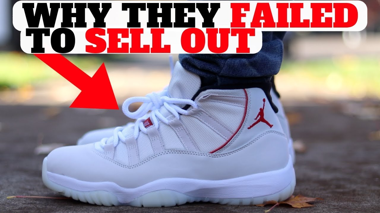 445007c7f1a7 WHY The AIR JORDAN 11 Platinum Tint FAILED To Sell Out - YouTube