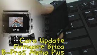Cara Update Firmware Brica B-Pro5 Alpha Plus