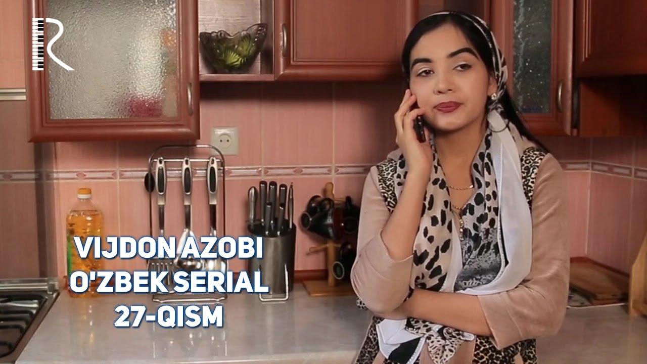 Vijdon azobi (o'zbek serial) | Виждон азоби (узбек сериал) 27-qism