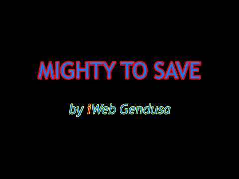Mighty To Save - Karaoke By Gendusa