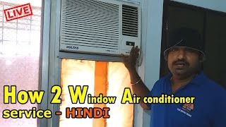 How to service window air conditioner - Hindi
