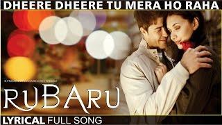 Dheere Dheere Tu Mera Ho Raha  Latest Hindi Song 2016  Love Song  #affection Music Records