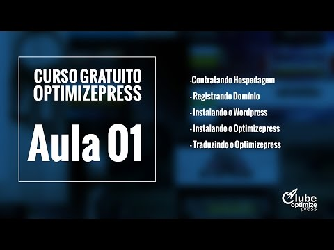 Curso Gratuito De Optimizepress - Aula 01 - Instalando O Optimizepress