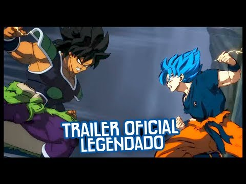 TRAILER OFICIAL DE DRAGON BALL SUPER: BROLY (LEGENDADO)