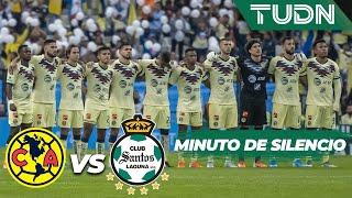 El minuto de silencio en memoria de Diana González | América Vs Santos | Liga MX - Ap19  - J17 |TUDN