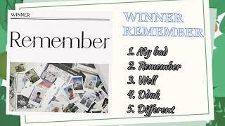 Baixar 《TRACKLIST》REMEMBER - WINNER ( P1: 1-4) (full album)