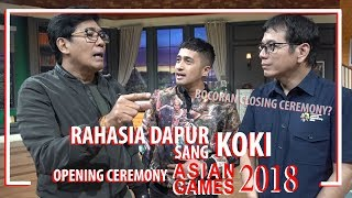 Download Video RAHASIA DAPUR sang KOKI opening ceremony Asian games 2018 MP3 3GP MP4