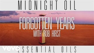 Midnight Oil - Forgotten Years (Track by Track)