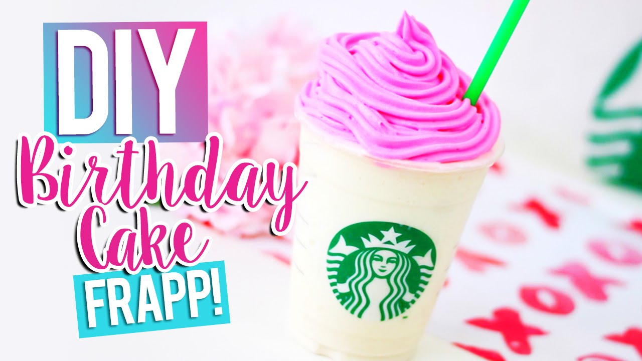 DIY STARBUCKS BIRTHDAY CAKE FRAPPUCCINO