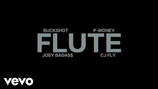 Buckshot & P-Money - Flute (Explicit) ft. Joey Bada$$, CJ Fly of Pro Era