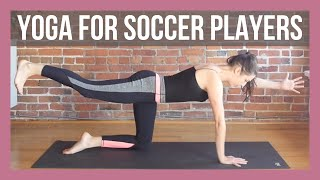 Yoga for Soccer Players - 15 min Yoga Warm Up for Athletes