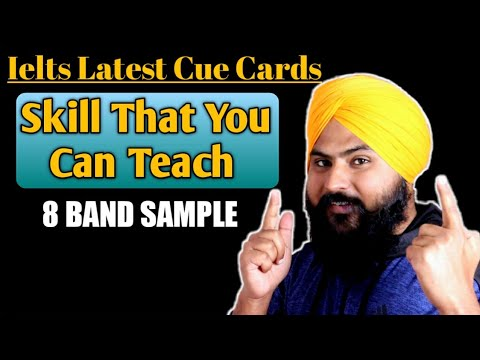 Describe A Skill That You Can Teach Other People || Ielts Latest Cue Cards || 8 Band Sample