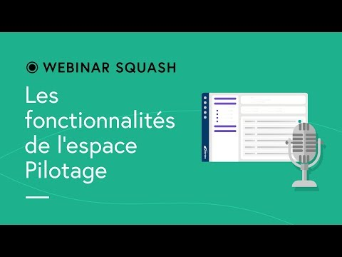 Squash TM Webinar #7 - The Management Workspace functionalities