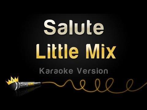 Little Mix - Salute (Karaoke Version)