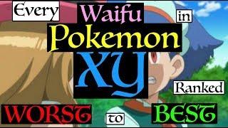 All Pokemon XY/XYZ Anime Waifus Ranked Worst to Best