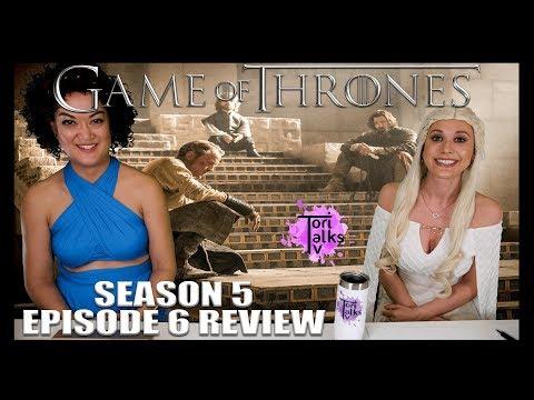 Game Of Thrones: Season 5 Episode 6 - Recap & Review