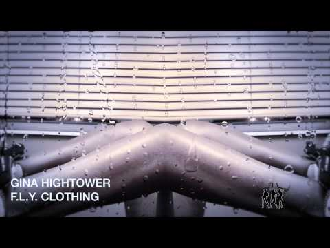 GINA HIGHTOWER F L Y  CLOTHING