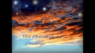 Ray Price & The Cherokee Cowboys - Burning Memories
