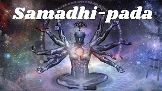 Introduction to Samadhi-pada(Meditative Absorption): Chapter-1 of Patanjali Yoga Sutras