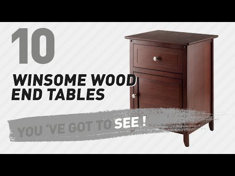 Winsome Wood End Tables // New & Popular 2017