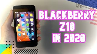The BlackBerry Z10 in 2020