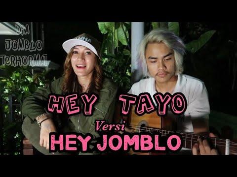 HEY TAYO versi HEY JOMBLO with Andreas Setya